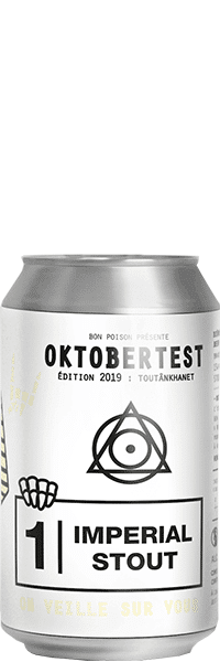 OKTOBER TEST BON POISON 2019 IMPERIAL STOUT