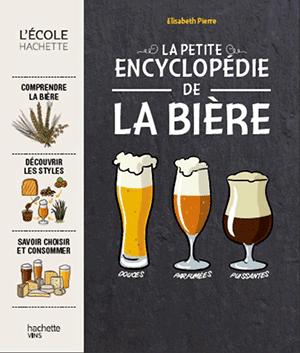 Encyclopédie de la Bière - Hachette - Elisabeth Pierre