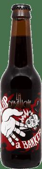 Bouteille de Bière Slap A Banker de la brasserie La Débauche