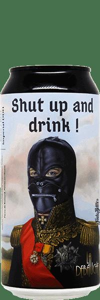 Canette de Bière Shut Up and Drink Imperial IPA brasserie La Débauche